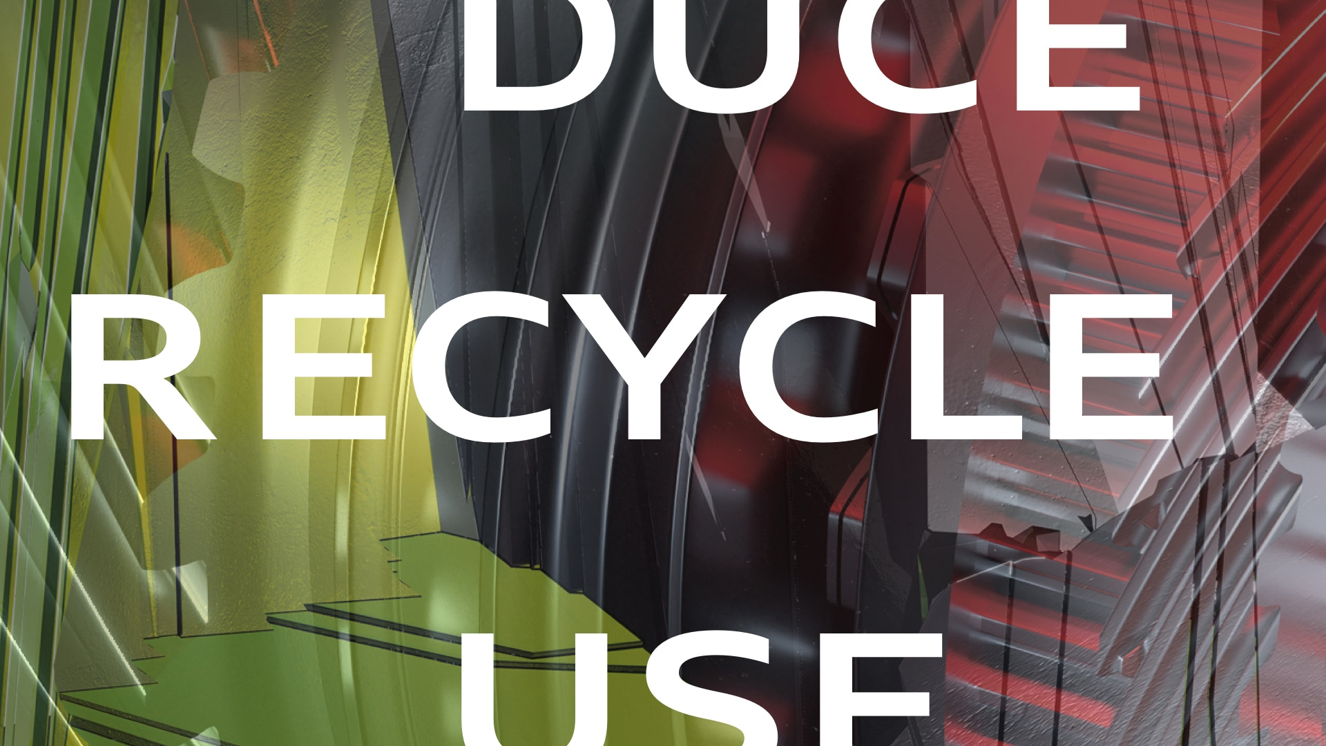 Circular economy: reduce, reuse, recycle.