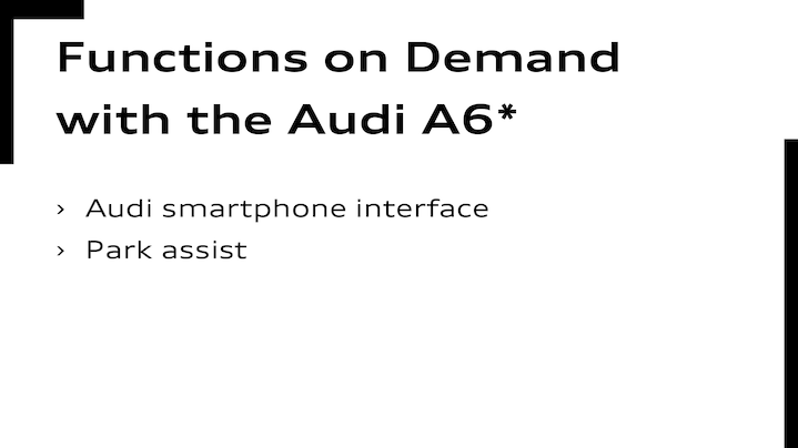 Functions on Demand im Audi A6Audi smartphone interface     Parkassistent