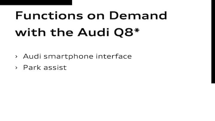 Functions on Demand im Audi Q8Audi smartphone interface     Parkassisten